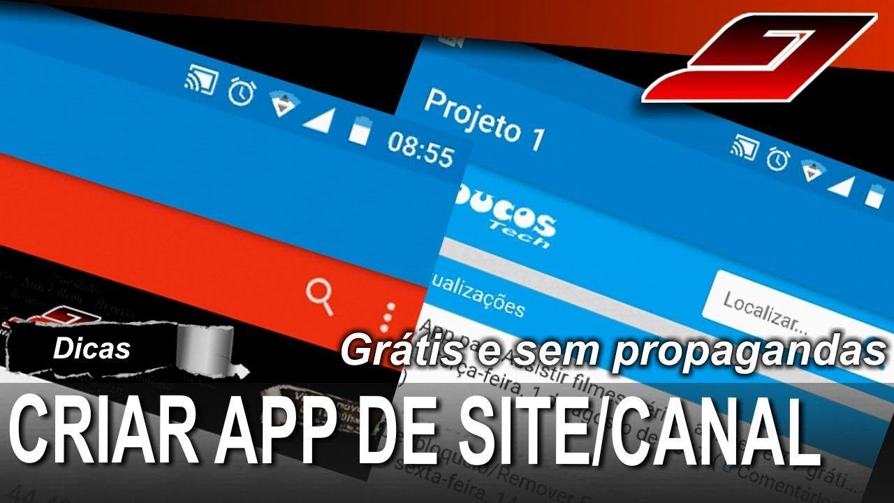 Como criar App/apk para Site, Blog, Face ou Canal (Grátis e sem propagandas) | Guajenet