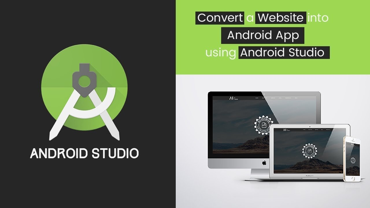 How to convert a website to Android App | Android Studio