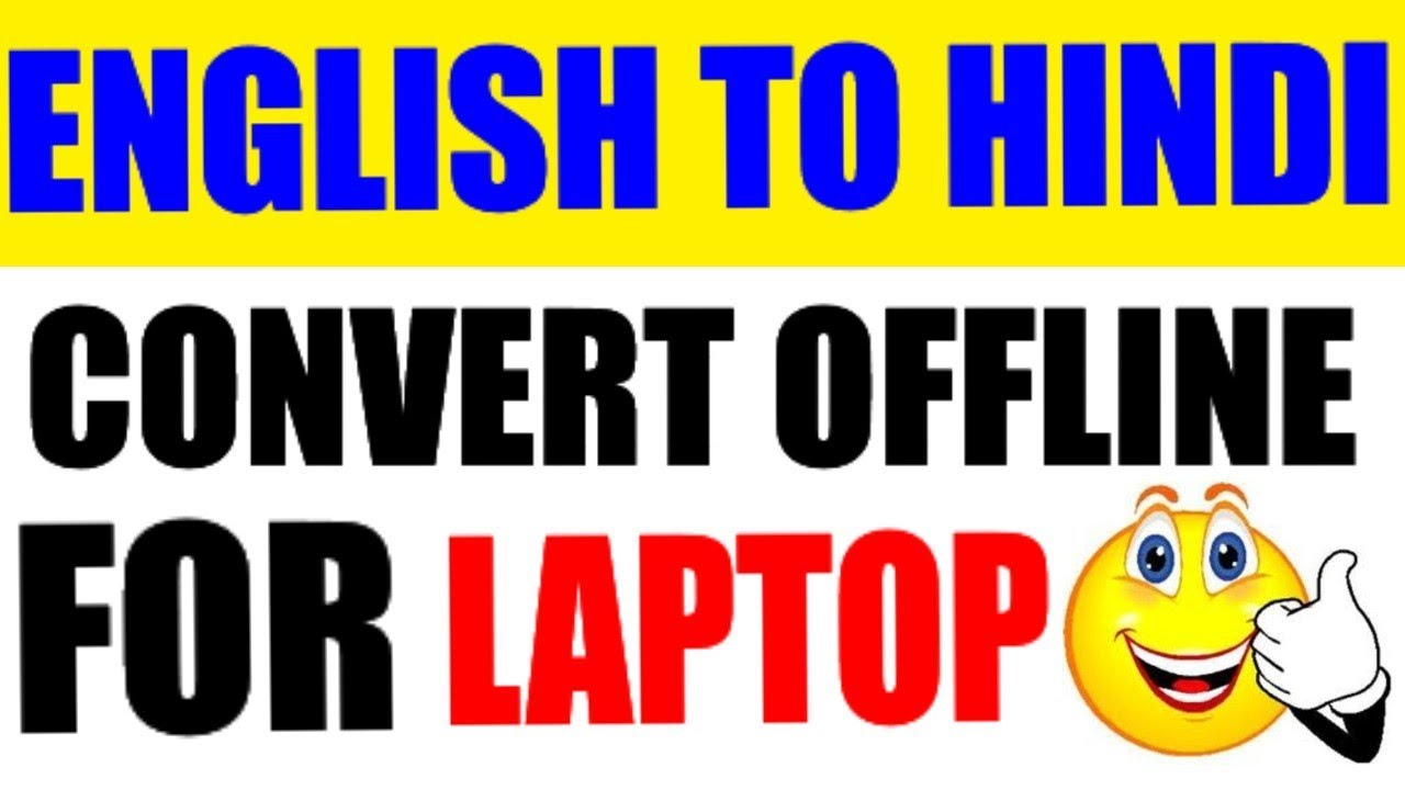 English to hindi converter software for windows,Google offline tool for post article blogger,website