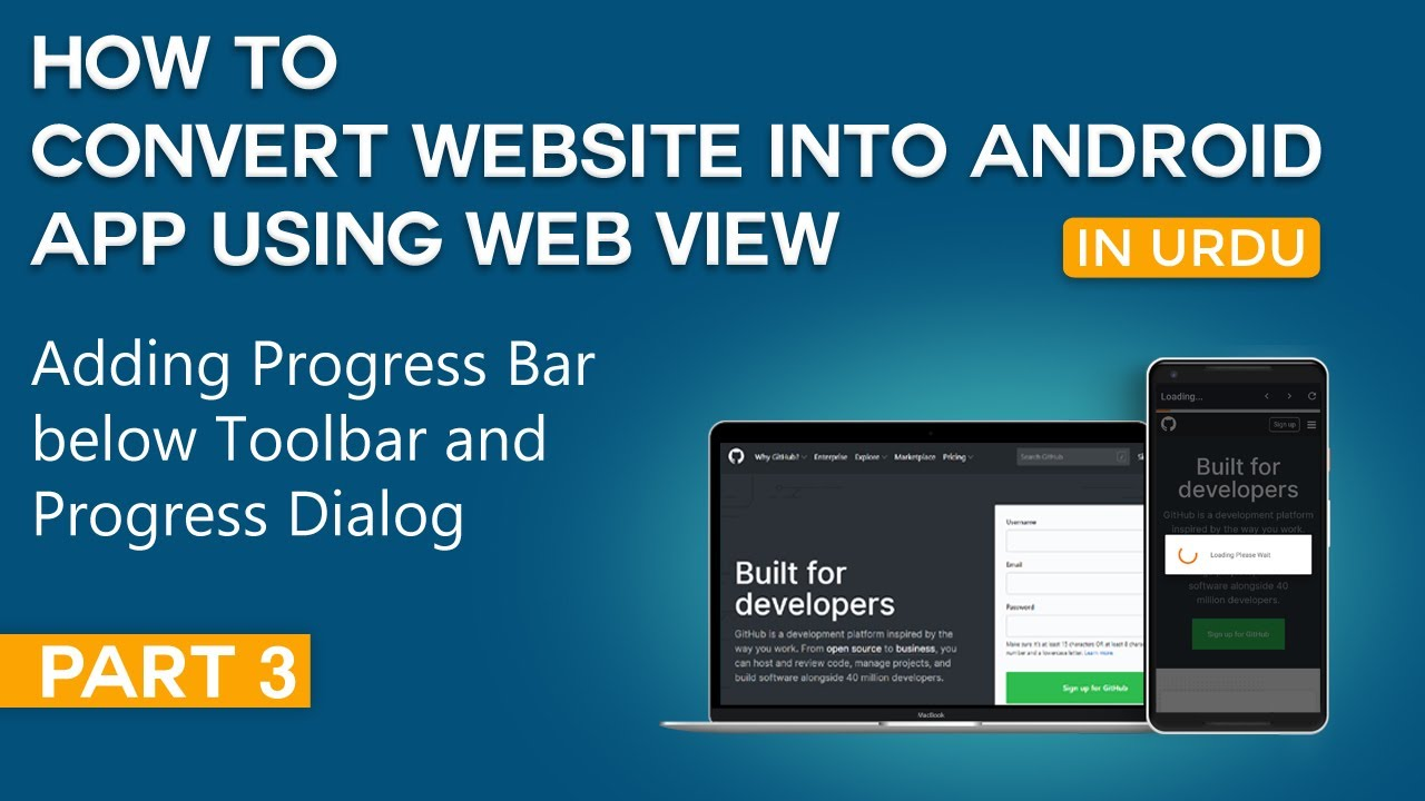 How to Convert Website into Android App Part 2 | Adding Progress Bar below Toolbar & Progress Dialog
