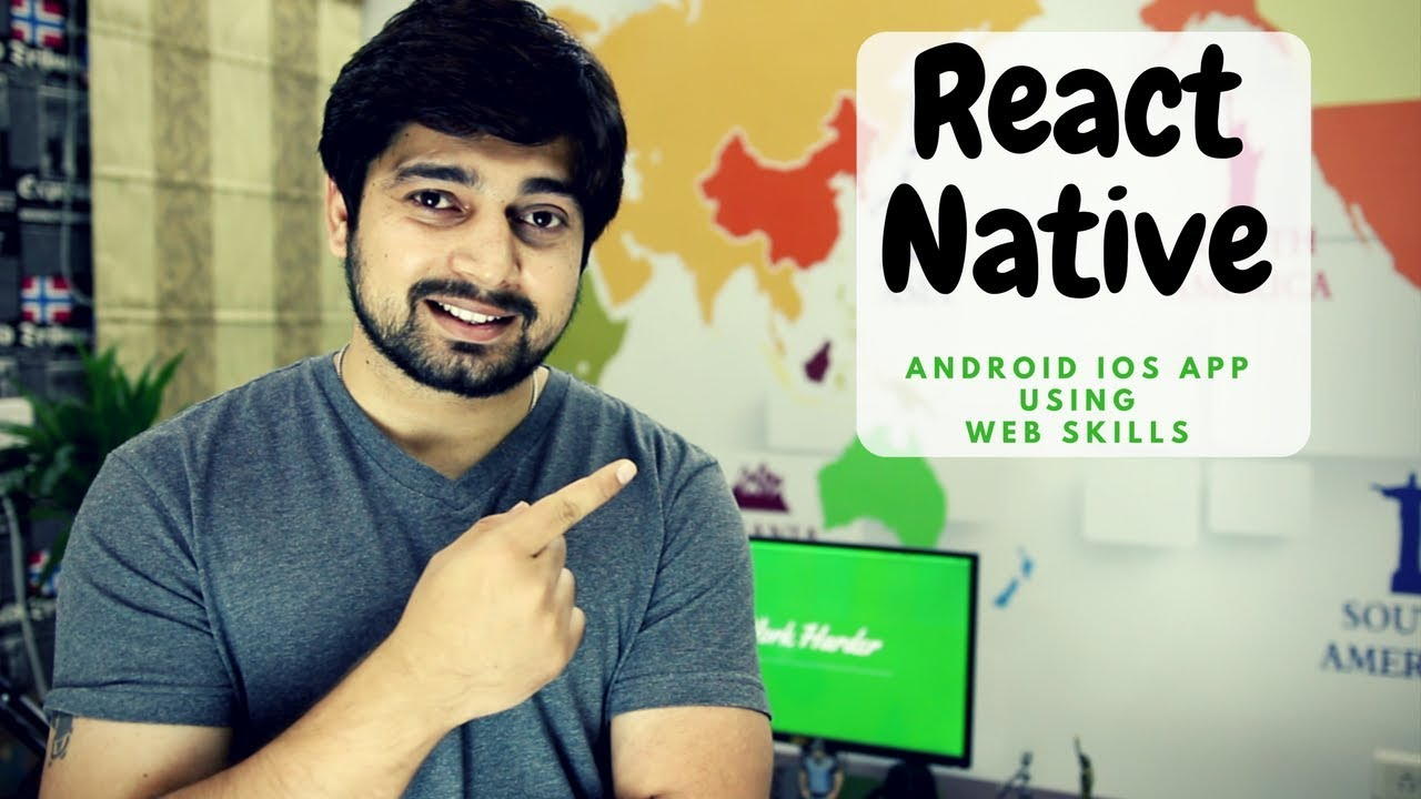 Make Native Android and iOS apps using web development skills – React Native