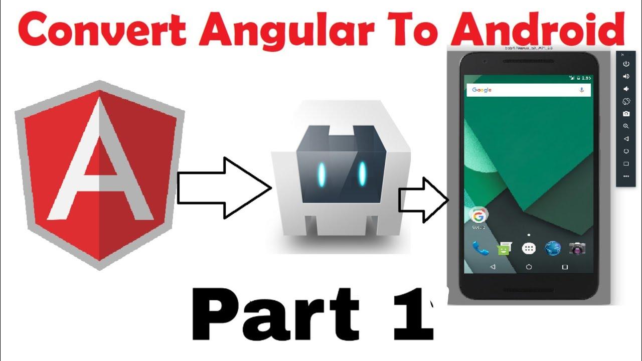 Convert Angular App to Android App Using Apache Cordova Part-1