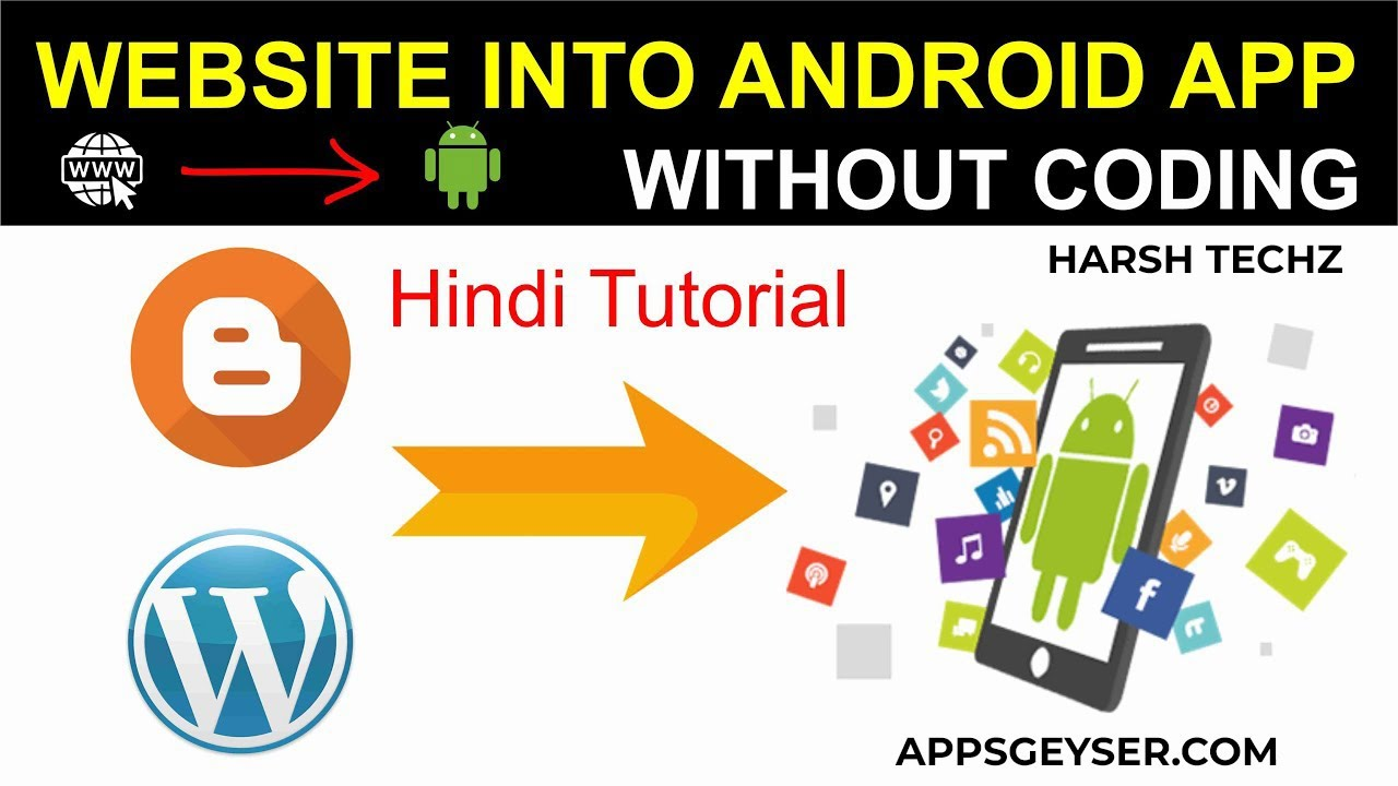 How to convert a website in an android app without coding for FREE   Convert Any Website To App