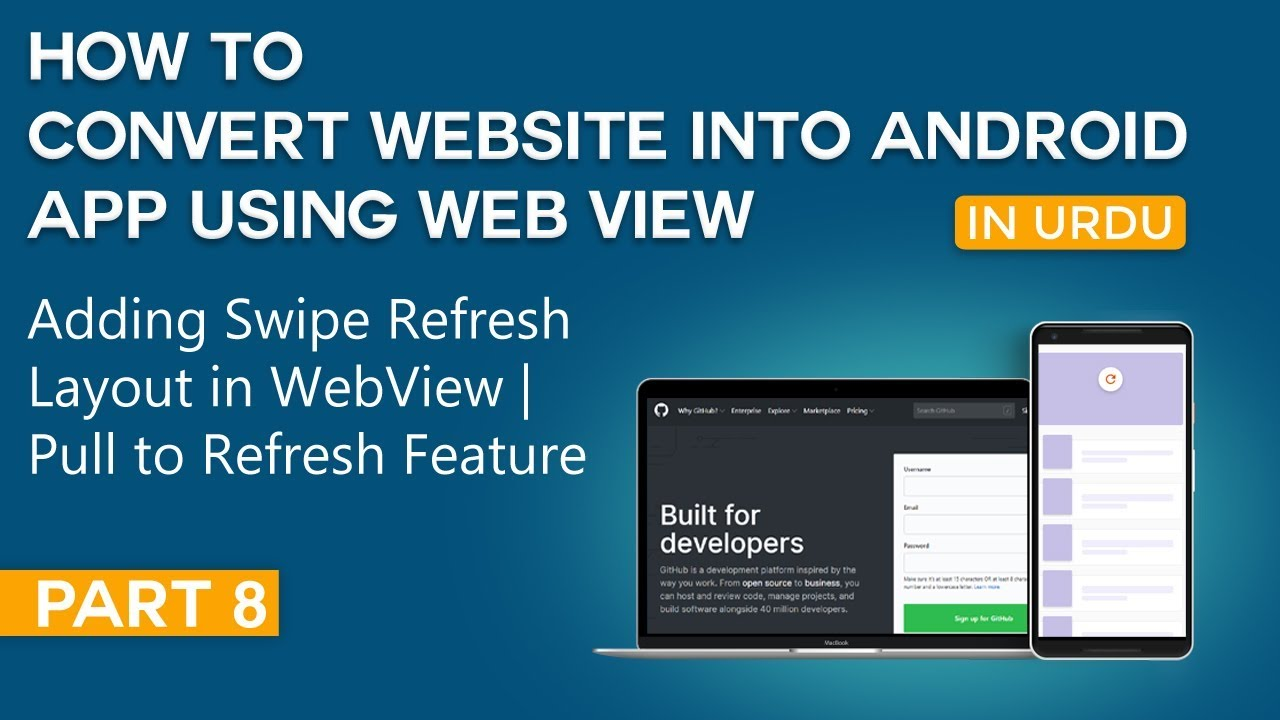 How to Convert Website into Android App Part 8 | Adding Swipe Refresh Layout in WebView