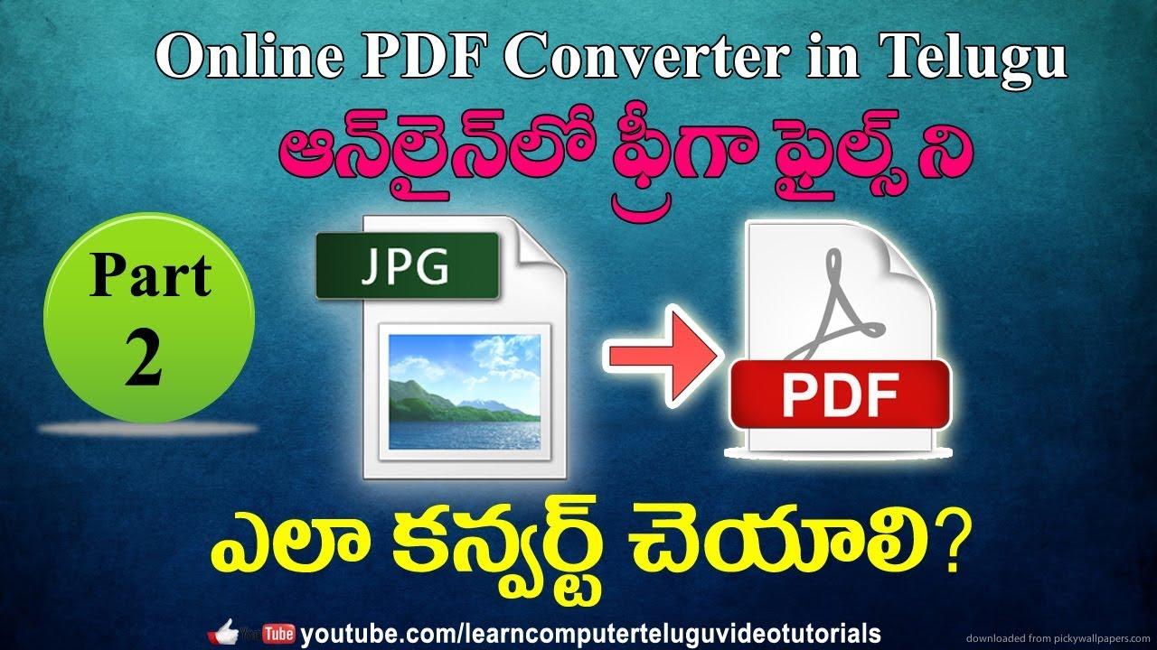 How to convert multiple jpg to one pdf online in telugu #2   Free Online PDF Converter
