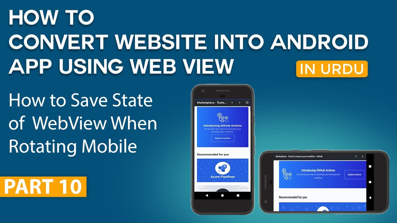 How to Convert Website into Android App Part 10 | Save Sate of WebView When Rotating Mobile