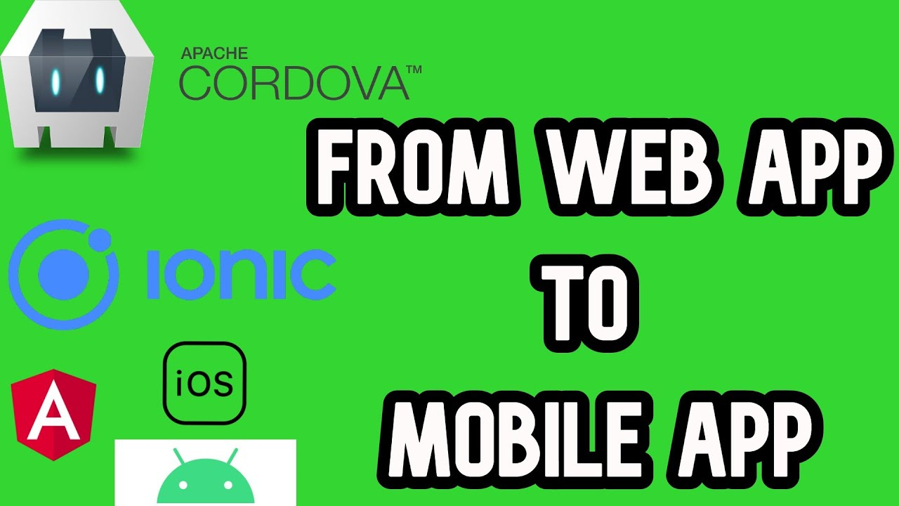 How To Convert A Web App To a Mobile App Using [Cordova] 2020