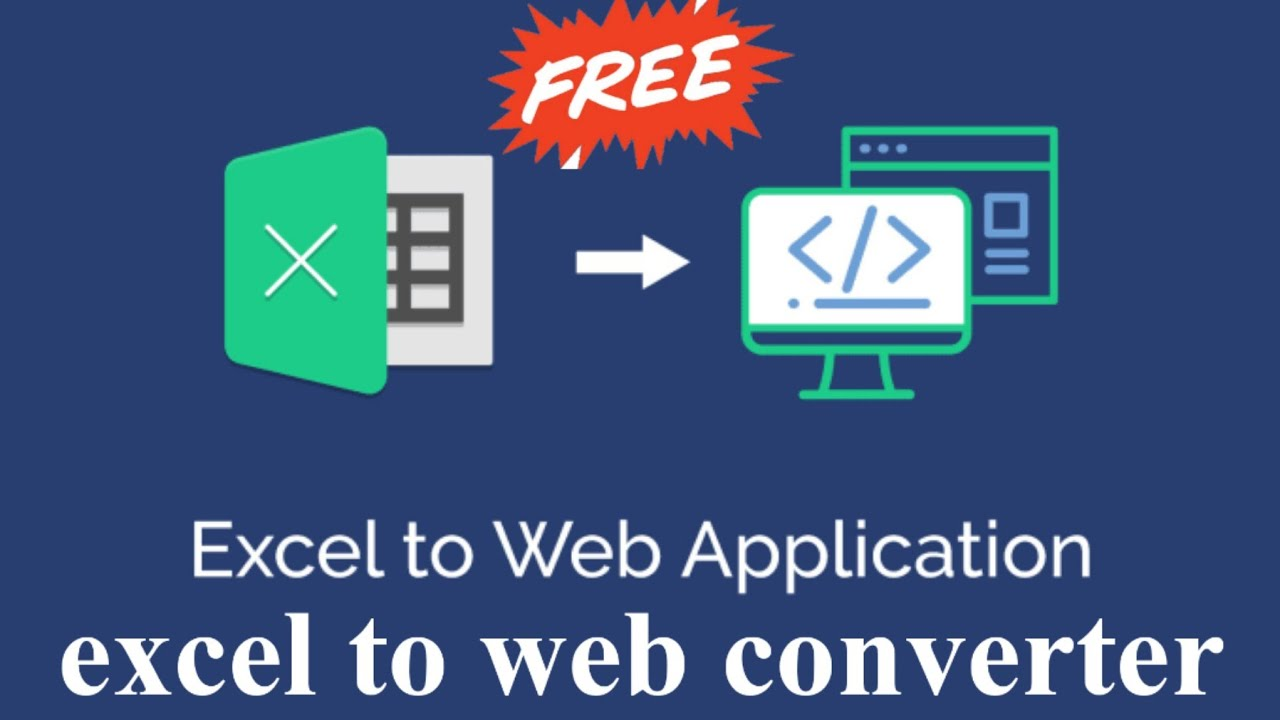 Convert Excel to web application