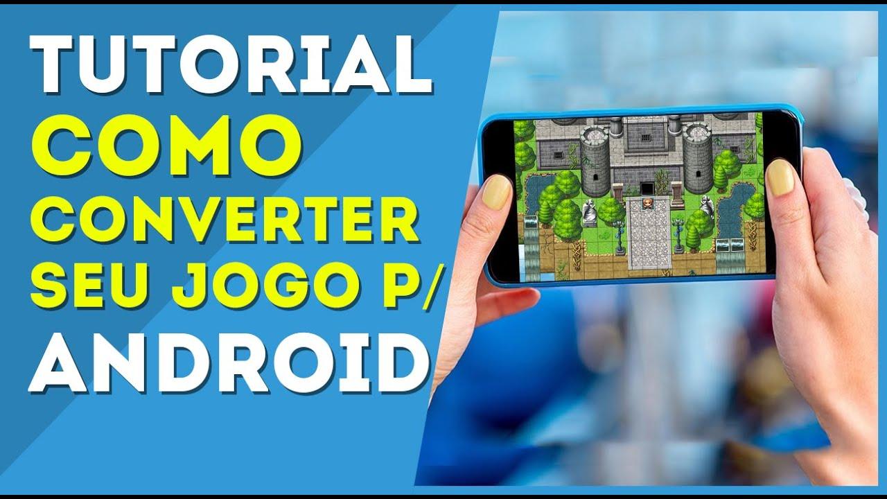 Converter seu jogo para Android – RPG Maker