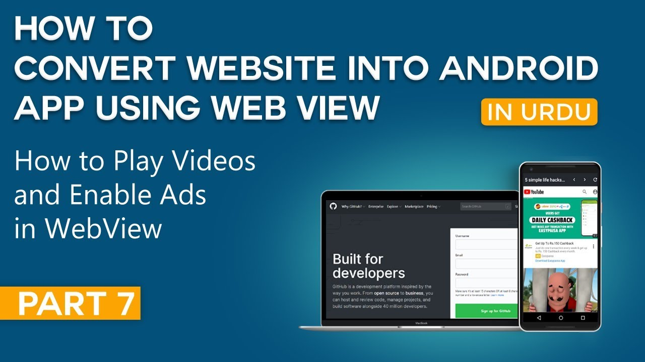 How to Convert Website into Android App Part 7 | How to Play Videos and Enable Ads in WebView