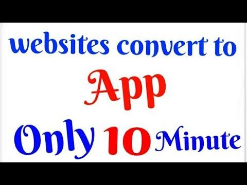 Websites convert to app only 10 minute .website convert to app,website convert to app free wordpress
