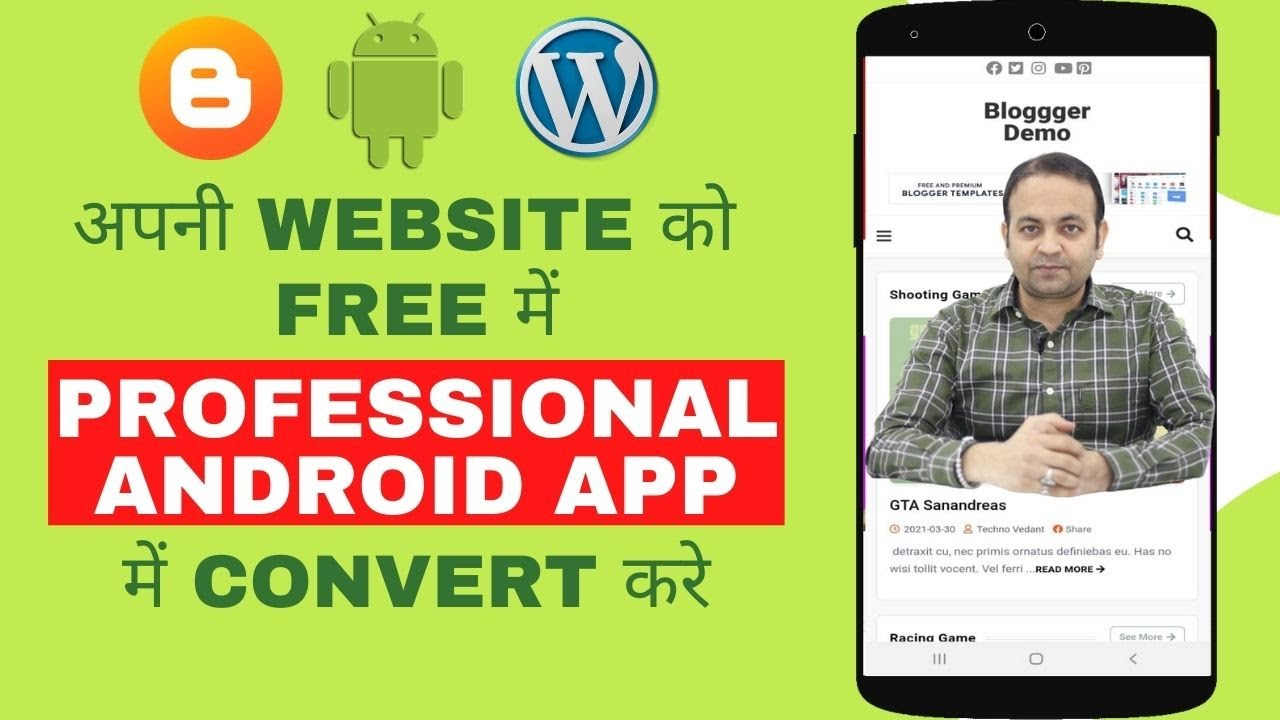 How To Convert Your Blogger Or WordPress Website Into A Professional Android App Without Coding 2021