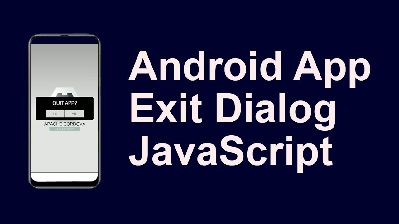 Android App Exit alert Dialog using JavaScript with Cordova Framework