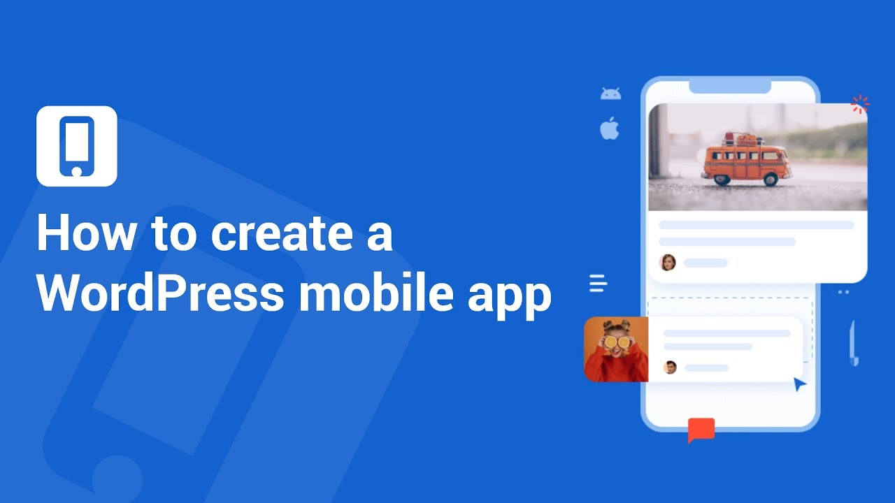 How to create a WordPress mobile app for Blog, News, Magazines etc