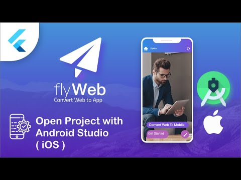 Fly Web – Open Project in Android Studio for iOS – Flutter Web to App
