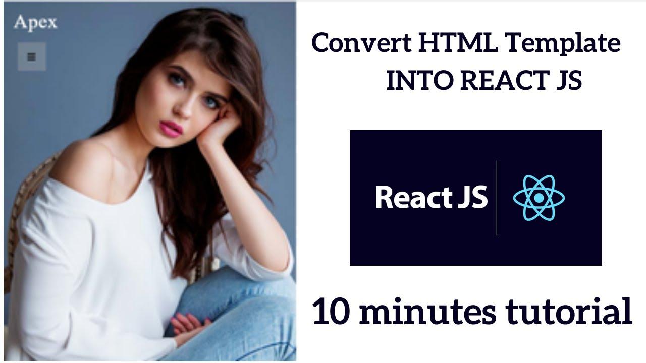 how to convert html template to reactjs | Reactjs Tutorial
