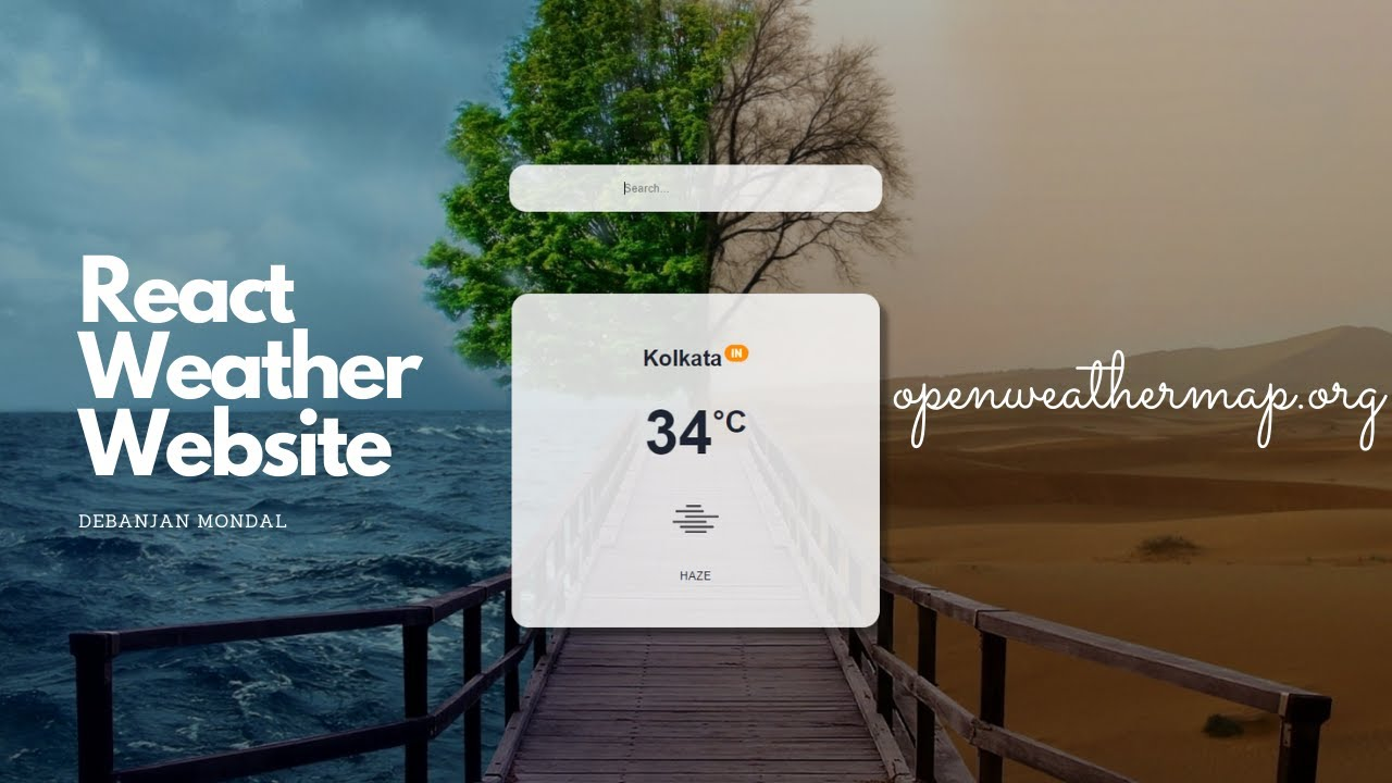 Create or Develop a React Weather Website using Api | openweathermap.org | Api