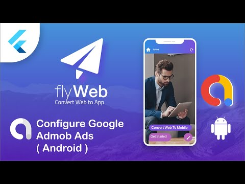 Fly Web – Integrating AdMob to your Application Android – Flutter Web to App
