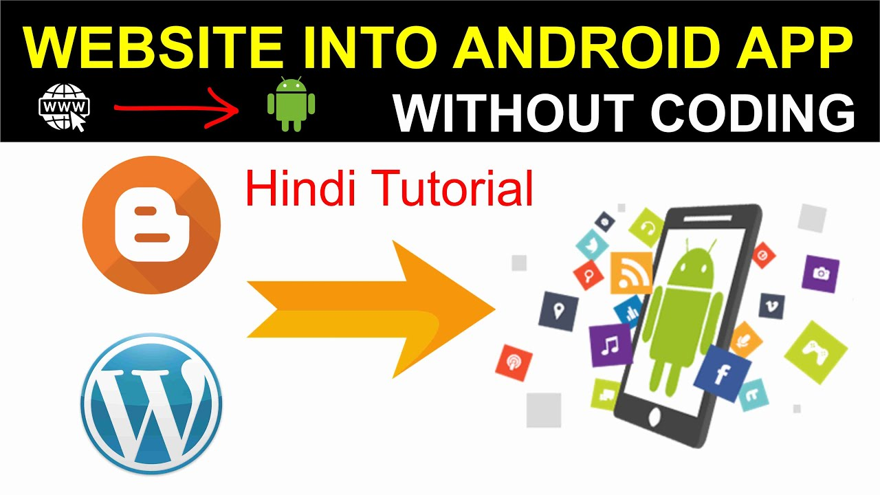 How to Convert Website into Android App Without Coding in Hindi 2020