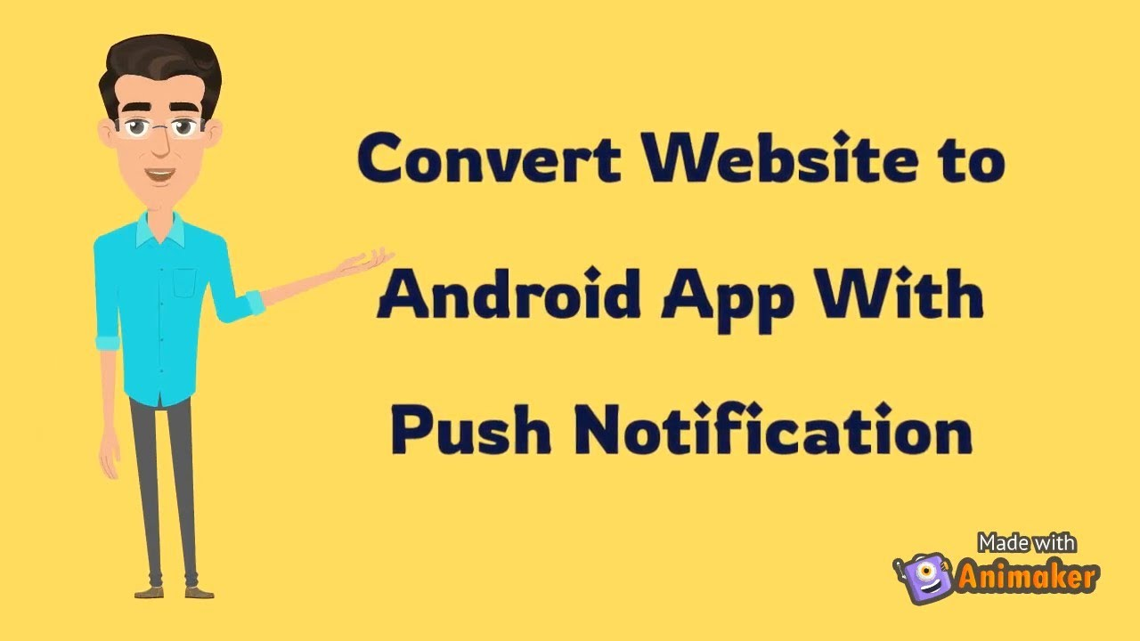 How to Convert Website to Android App With Push Notification | Web2appz