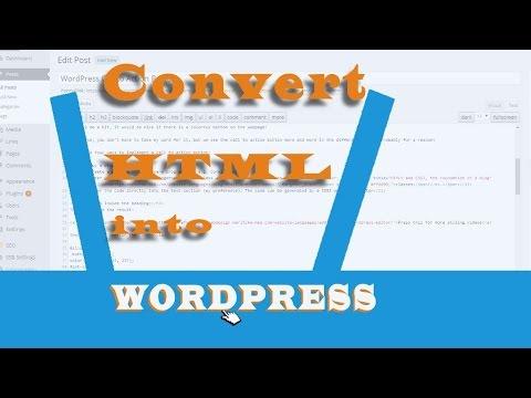 Convert a HTML website into a WordPress website
