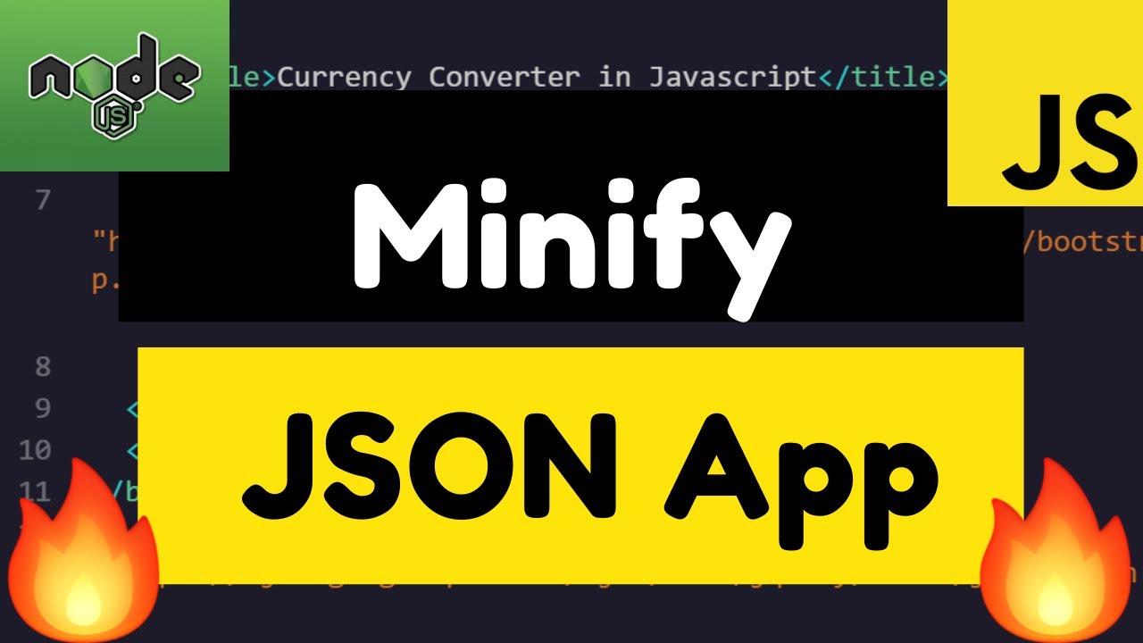 Node.js Express Minify JSON Online Converter Full Web App Deployed to Live Website 2020