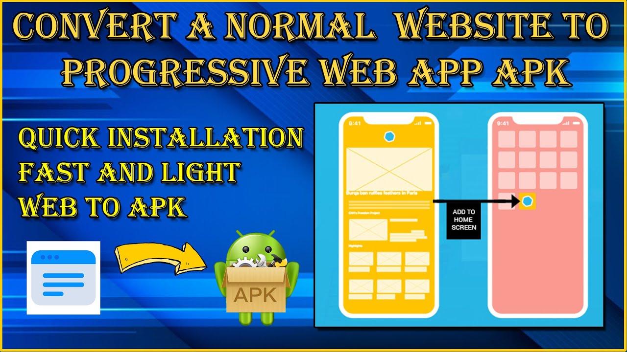 Convert a Normal Website to Progressive Web App | Web App to APK Instant
