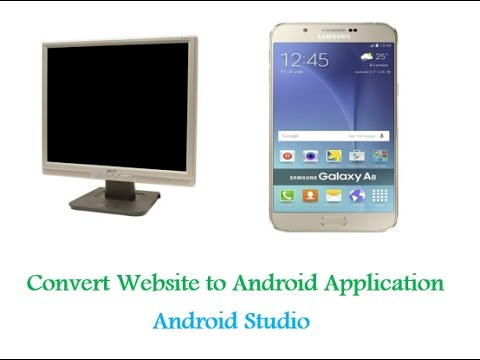 Convert Website to Android Application – Android Studio