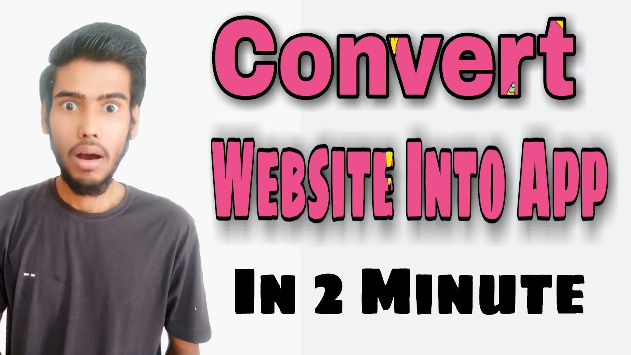 How To Convert Website To Android App 2021   Website Ko App Me Kaise Convert Kare  
