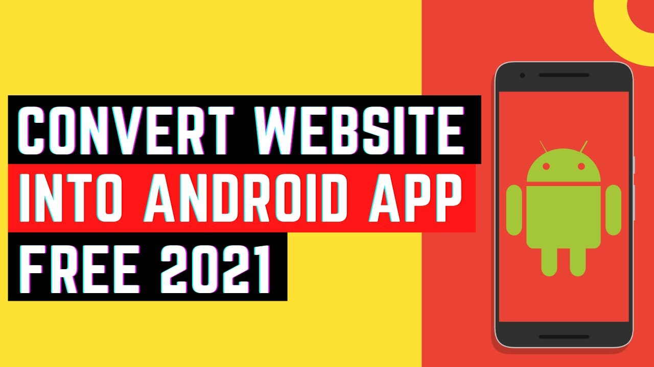 How to Convert Website into Android App Free With Android Studio 2021 | Make Free Android App Fast