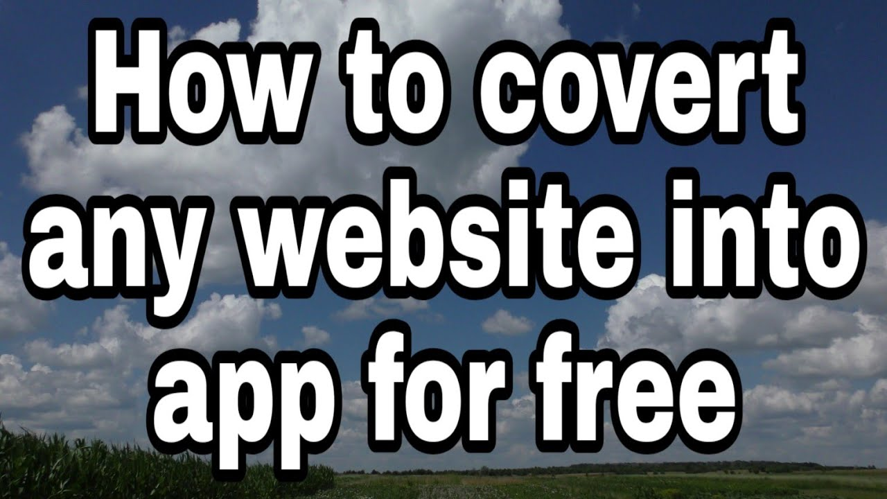 How to convert any website in to app for free in Hindi – 2020