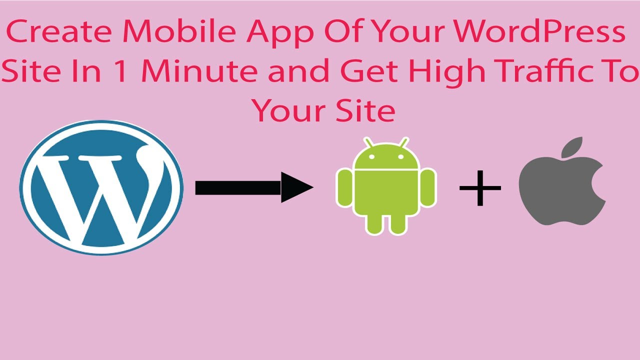 Step By Step Process Of Creating wordpress to app In 1 Minute