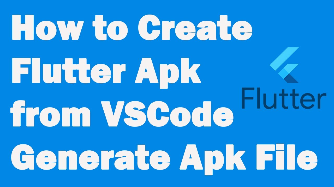 How to Create Flutter Apk from VSCode | Sign Apk | Generate Apk