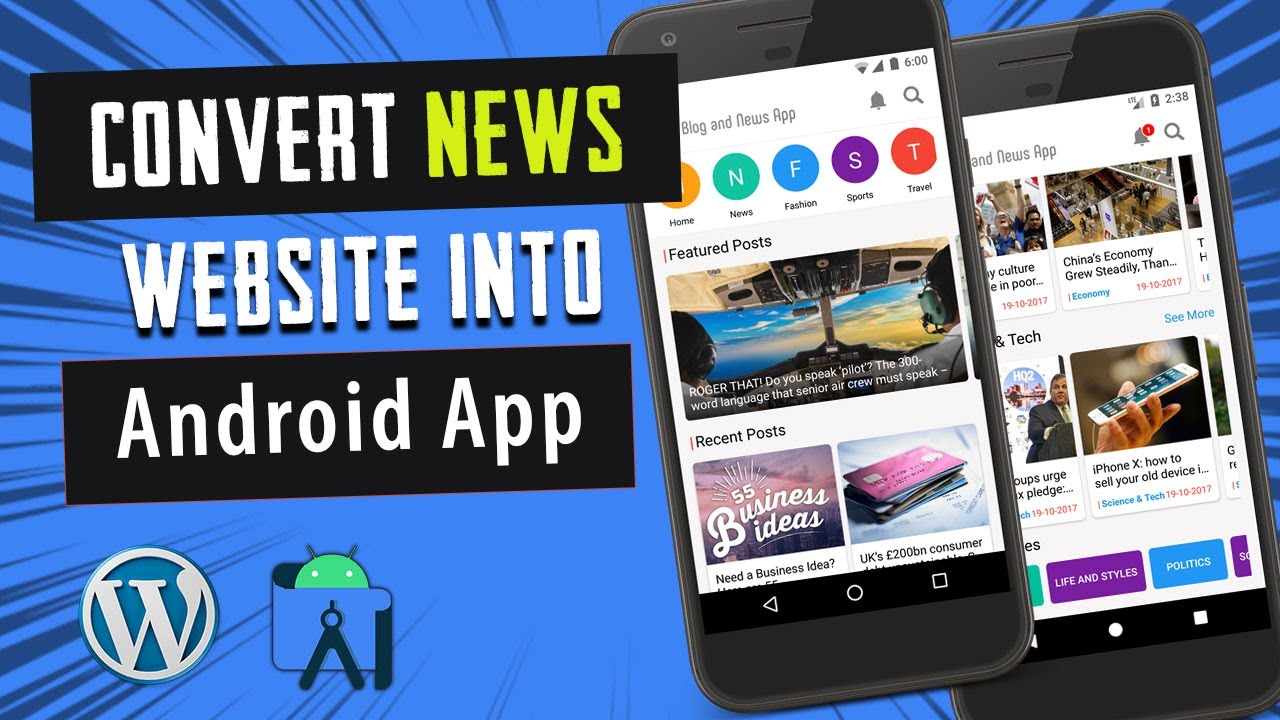 Convert WordPress Blog or News Site into an Android Application