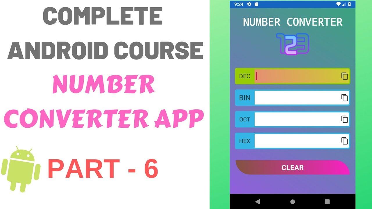 Complete Android App Development Course | Number Converter App PART-6 Dynamic Drawable Design