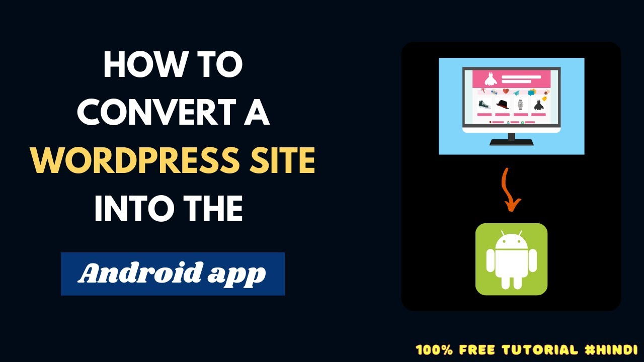How To Convert WordPress site into a Perfect ANDROID APP In 2021 | Completely Free Method