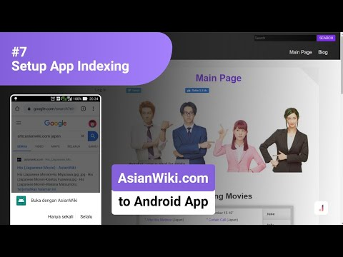 #7 Setup App Indexing – Convert Website (AsianWiki.com) into Android Application