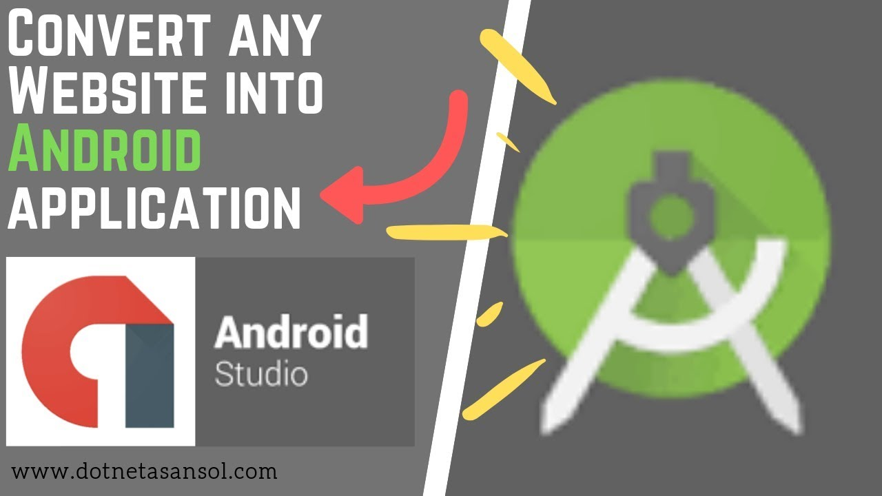 How to Convert any Website into Android application by using Android Studio?