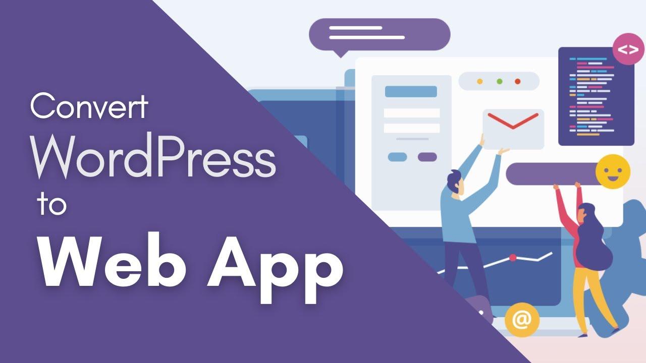 How to Convert WordPress Site a Super Progressive Web App Very Easily #WordPress