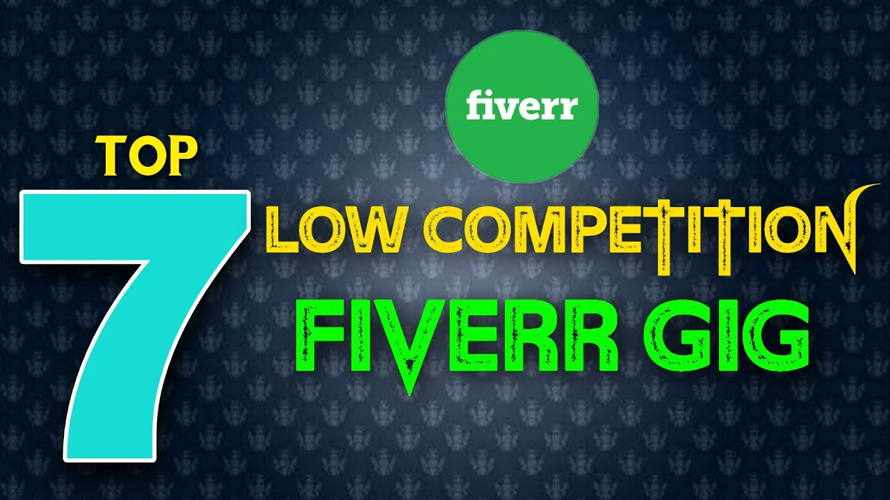 7 low competition fiverr gig | No skill required | Free courses