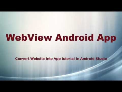 Web-view Android App: Convert Website into App Tutorial in Android Studio