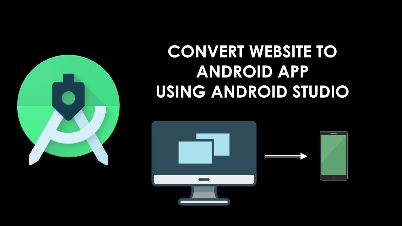 Convert Website to App in Android Studio in 3 Minutes