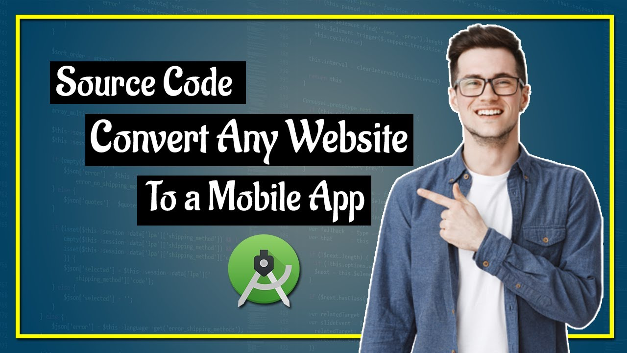 Convert any website to a mobile app source code android studio | android studio source code