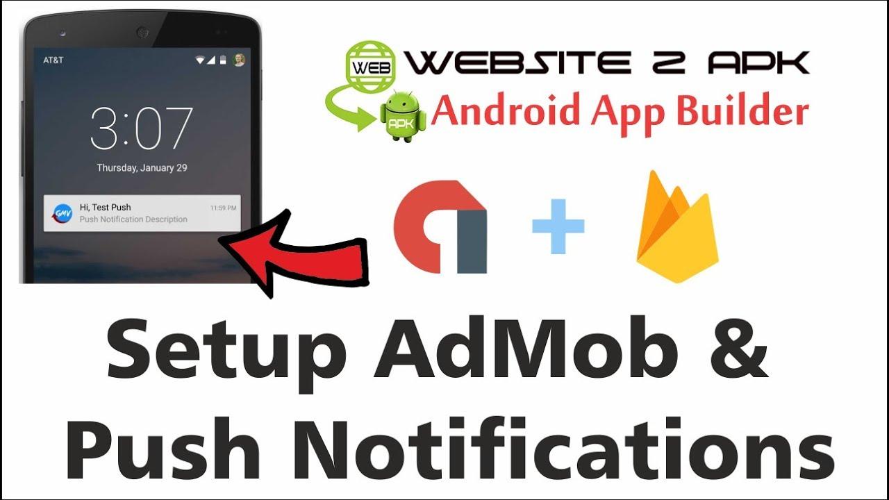 Setup AdMob & Push Notifications in Website 2 APK Builder