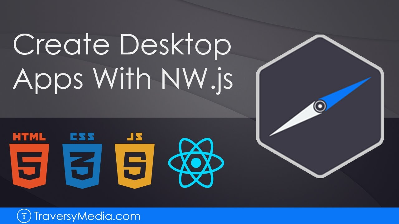 Create Desktop Apps With Web Technologies – NW.js