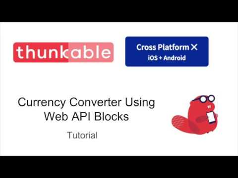 Currency Converter with API in Thunkable X