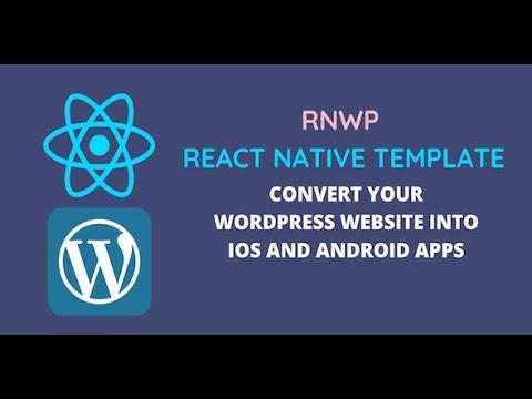 Convert WordPress Website to an app using RNWP template