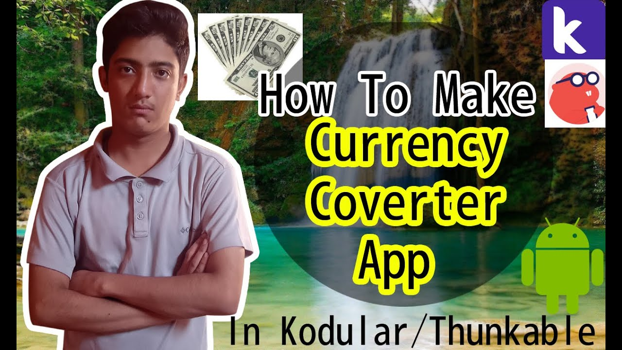 How to Make Professional Currency Converter App In Kodular/Thunkable Without Web Api Key In 5Minutes