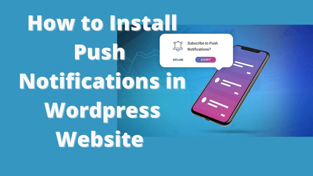 How to Install Push Notifications in WordPress Website ( Free)