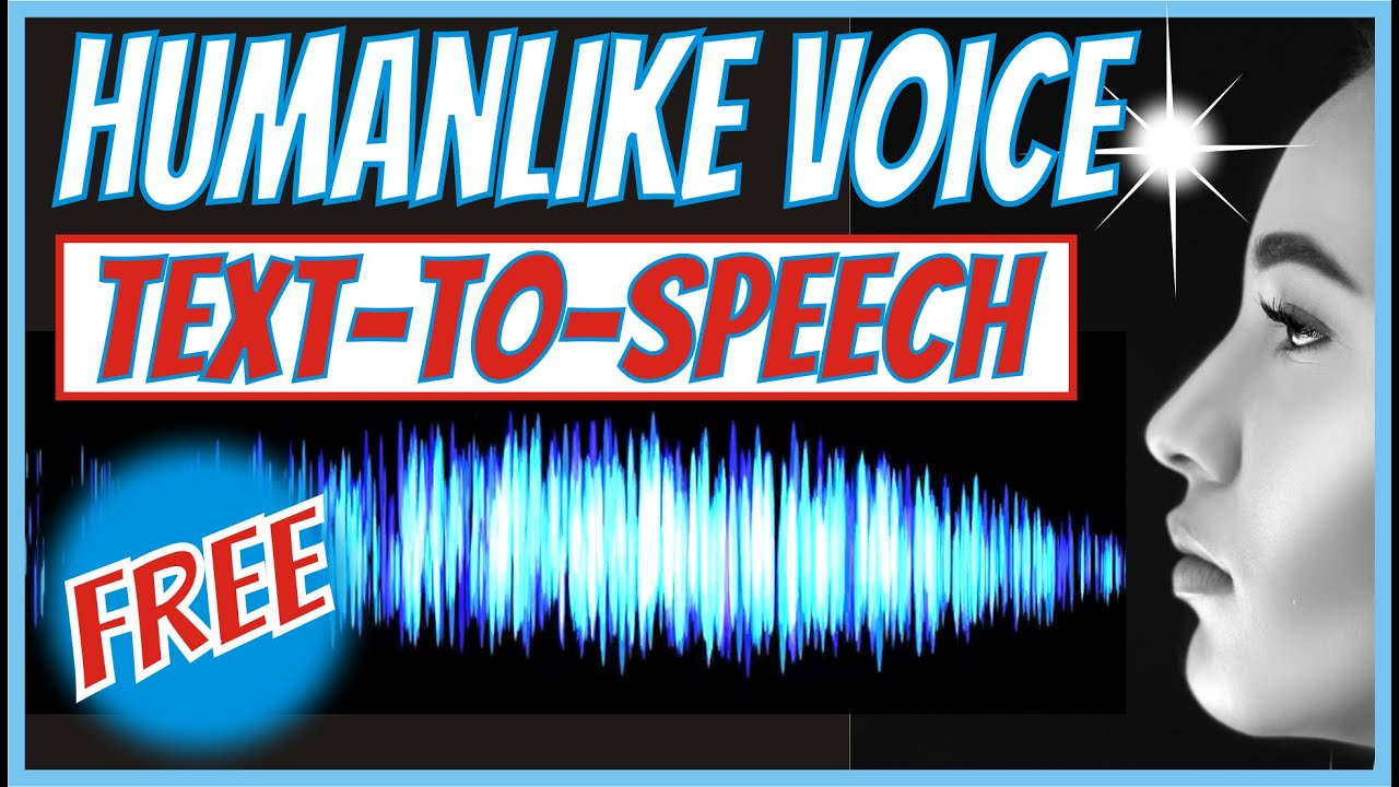 Best Text to Speech – Convert to Human like voice. FREE!